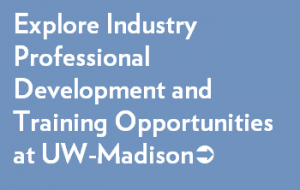 Explore Industry Professional Development and Training Opportunities at UW Madison