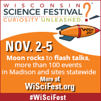 Wisconsin Science Festival Friday Night event