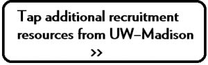 Tap additional recruting resources from UW-Madison